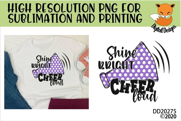 Shine Bright Cheer Loud Megaphone Sublimation PNG example image 1