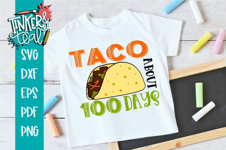 Taco About 100 Days School SVG