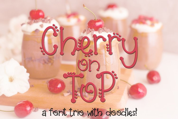 Cherry on Top - A Font Trio with Doodles example image 1