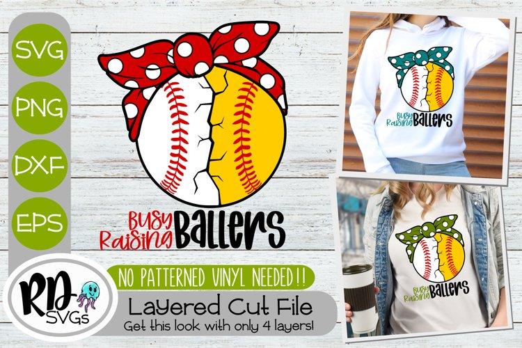 Busy Raising Ballers - Baseball Softball Layered Cricut SVG