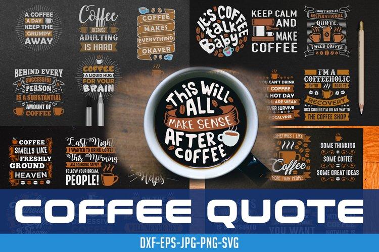 Coffee Quotes Crafts Vol 9