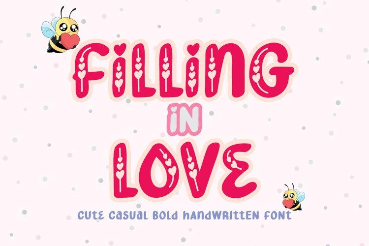 Filling in Love - Cute Lovely Handwritten Script