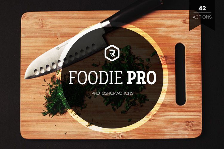 Foodie Pro Photoshop Actions