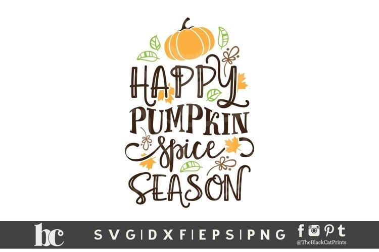 Happy Pumpkin Spice Season SVG | Thanksgiving SVG | Fall SVG