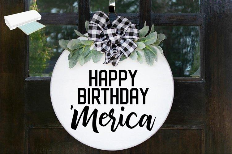 Happy Birthday Merica Wood Round Sign - SVG Cut File
