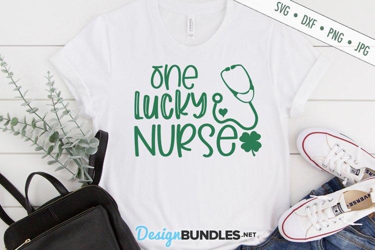 One Lucky Nurse SVG | St Patricks SVG | Shamrock SVG