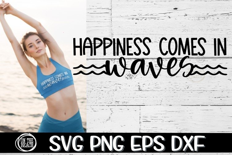 SVG - Happiness Comes In Waves example image 1