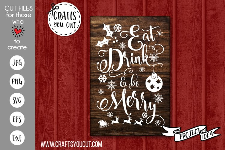 Eat Drink and Be Merry Christmas Cut File example image 1