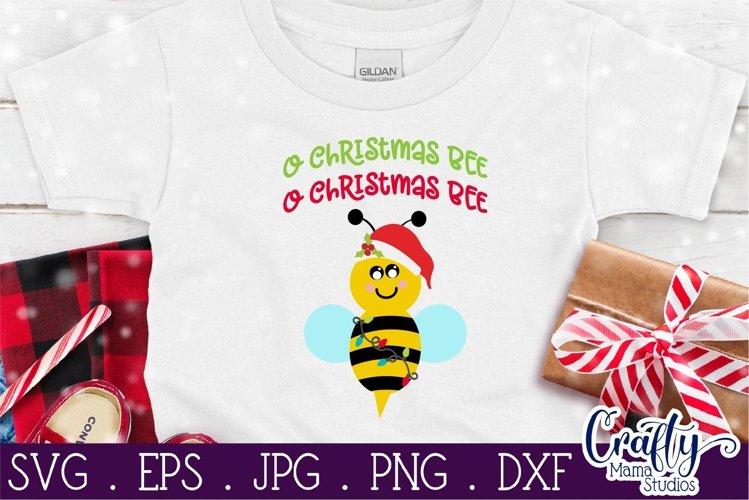 O Christmas Bee Svg, Christmas Carol Svg example image 1