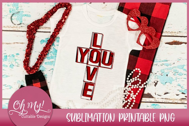 Love You Valentine Sublimation Printable