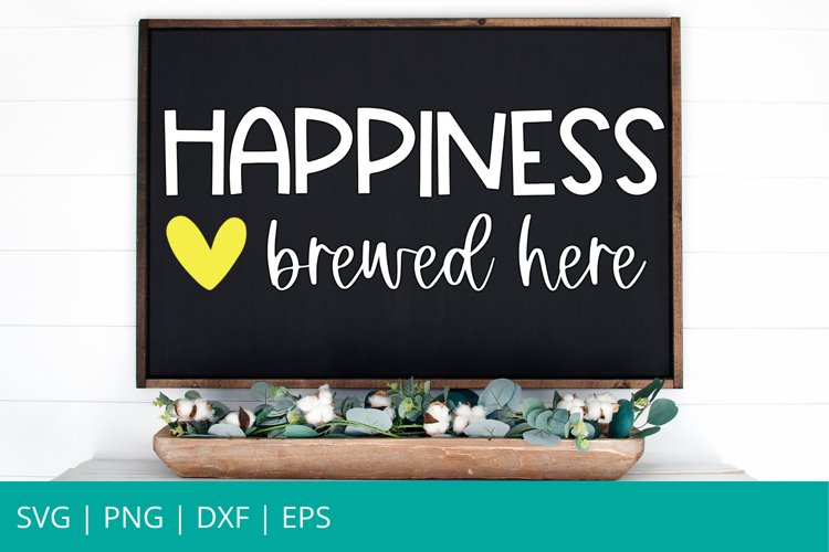 Happiness Brewed Here SVG, Coffee Bar SVG, Glowforge SVG example image 1