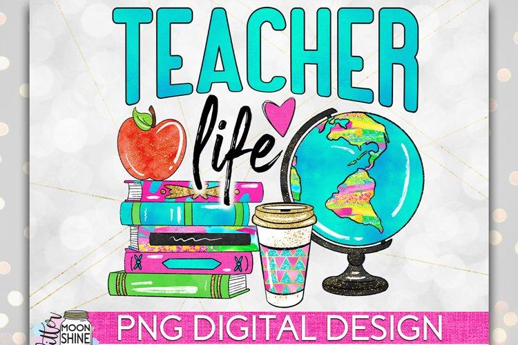 Teacher Life PNG Sublimation Design example