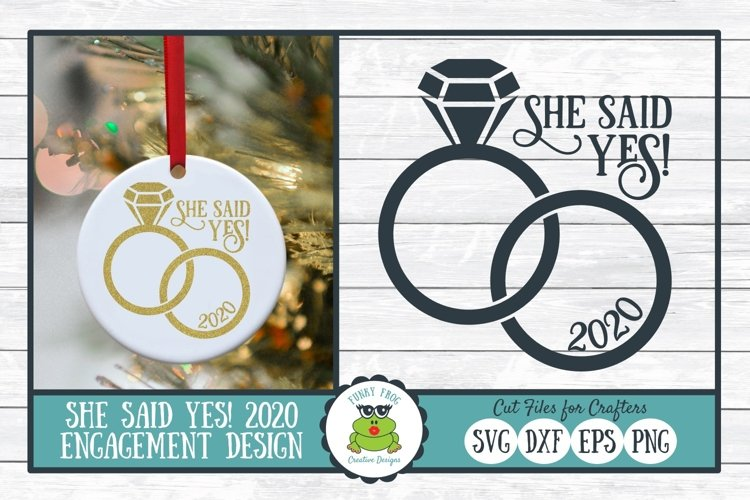 She Said Yes, Engagement SVG Cut File for Crafters
