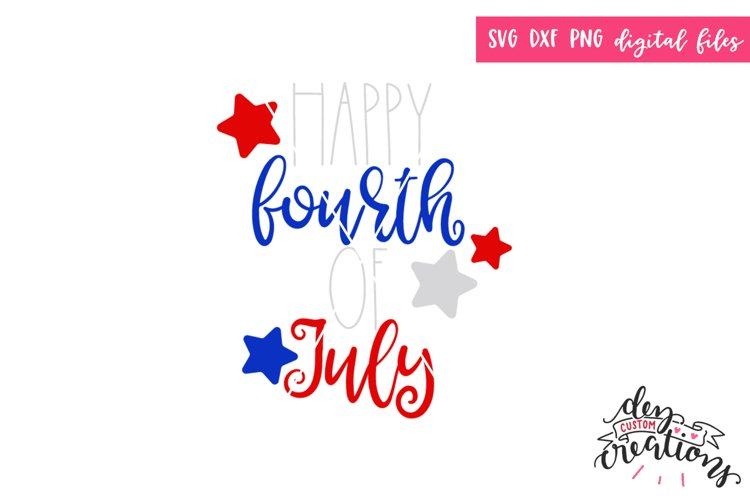 Happy Fourth of July - SVG DXF PNG example image 1