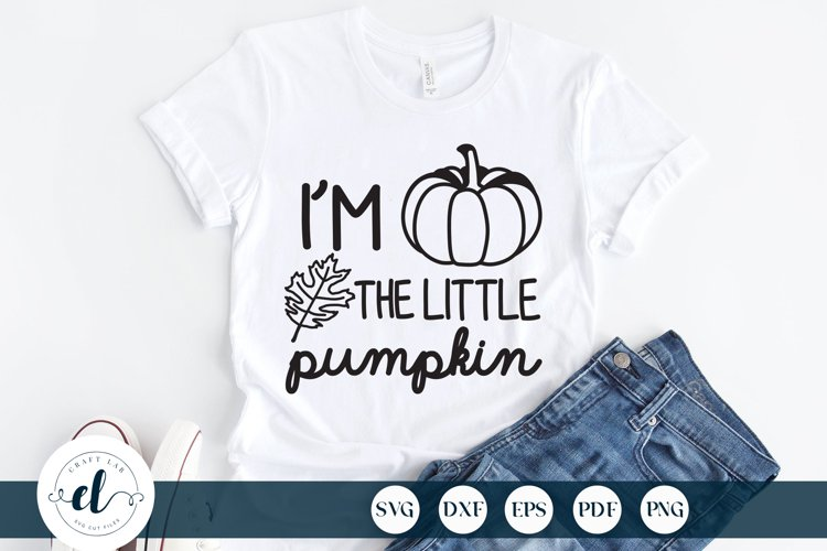 I'm The Little Pumpkin SVG DXF EPS PNG, Fall Quotes SVG example image 1