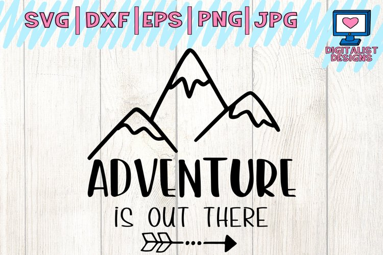 Adventure Is Out There Svg Camping Svg Summer Svg Camping Shirt Arrow Svg Happy Campers Mountain Svg Cricut Silhouette Vector 84348 Cut Files Design Bundles