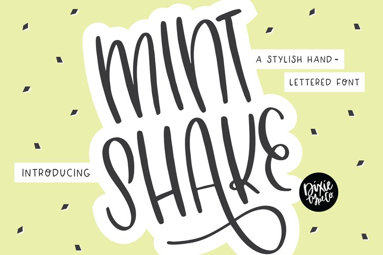 MINT SHAKE a Stylish Hand Lettered Font example image 1