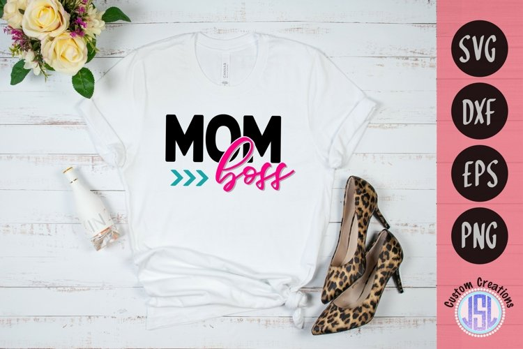Mom Boss | Mothers Day SVG Download | SVG DXF EPS PNG