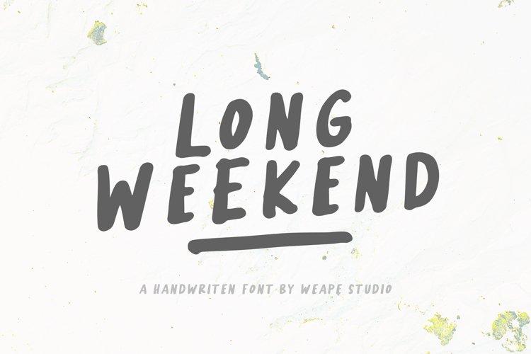 Long Weekend - Handwritten Font