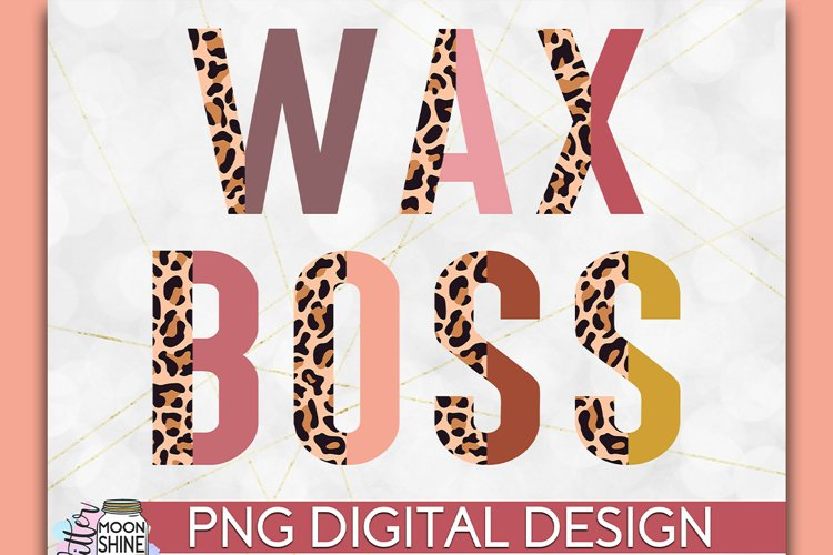 Wax Boss Half Leopard PNG Sublimation