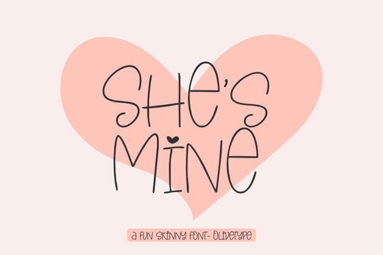She's Mine - A Fun Skinny Font example image 1