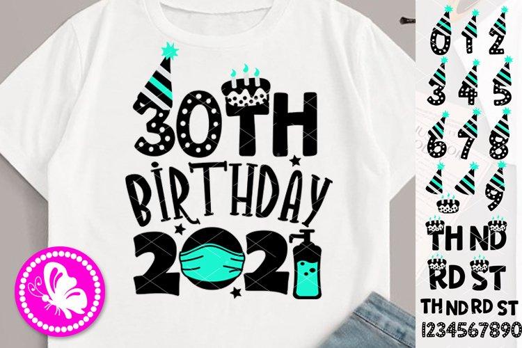 30th birthday 2021 SVG Face mask Anniversary Quarantine example image 1