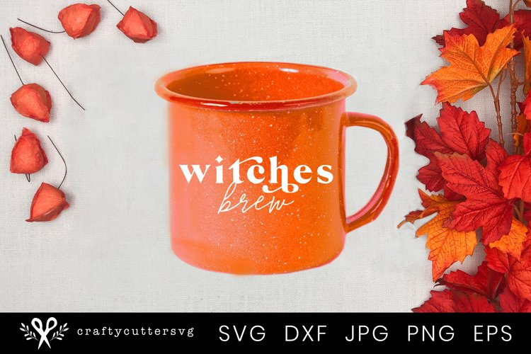 Fall Svg Cut File | Witches Brew Halloween Quote Mug Design example image 1