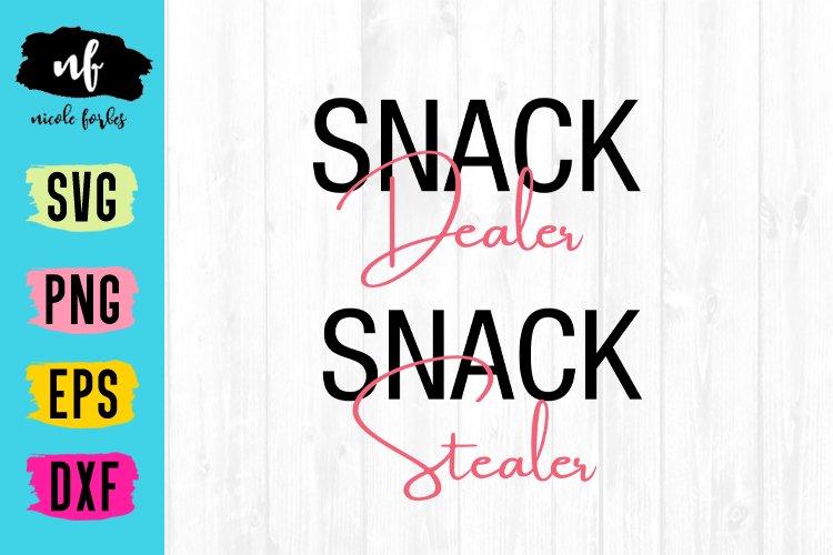 Snack Dealer and Stealer Mommy and Me SVG Cut File