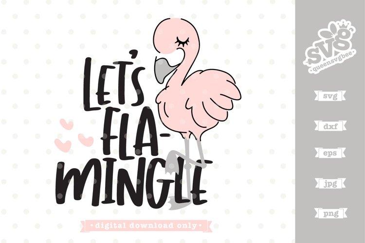 Let S Flamingle Flamingo Svg File 541091 Cut Files Design Bundles