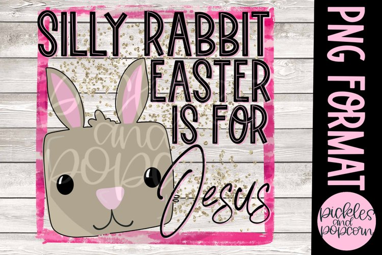 Silly Rabbit Easter Is For Jesus - Pink With Glitter