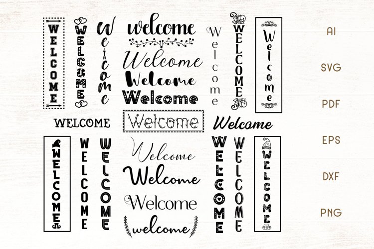Welcome SVG - Welcome Sign Bundle - Porch Sign SVG example image 1