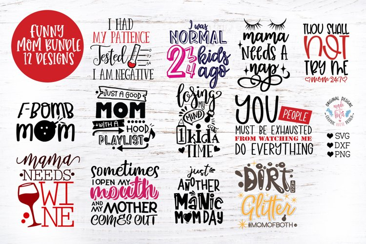 Funny Mom Cut Files and Sublimation Bundle