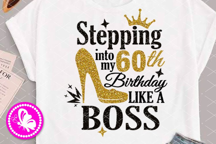 60th Birthday Sublimation transfers Gold Glitter High heels example image 1