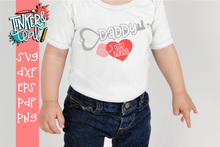 Daddy Is The Key To My Heart Valentine SVG Cut file example image 1
