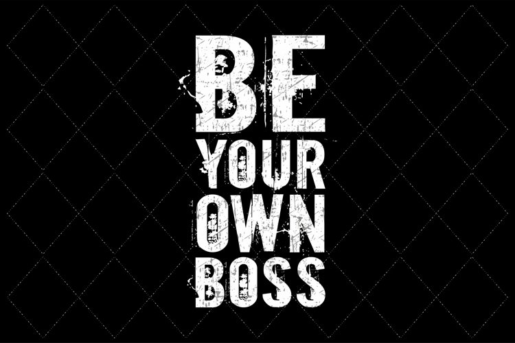 BE YOUR OWN BOSS example image 1