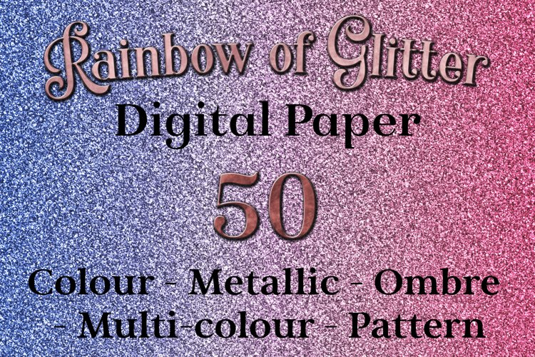 Rainbow of Glitter - 50 Digital Paper Images / Textures example image 1