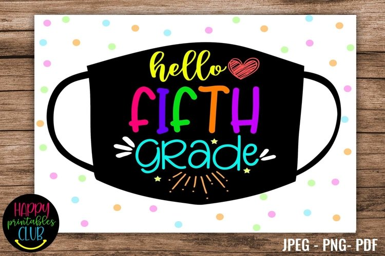Hello Fifth Grade - School Sign Masks - First Day of School example image 1