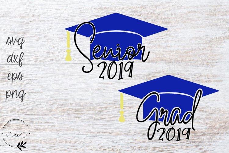 Senior 2019 / Grad 2019 SVG example image 1