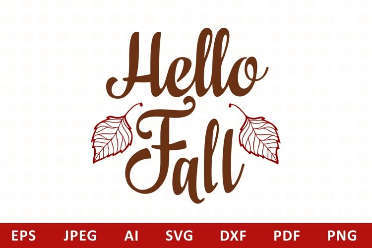 Hello Fall Lettering Phrase Text Graphic svg example image 1