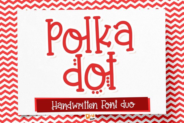 Polka Dot a Handwritten Font Duo