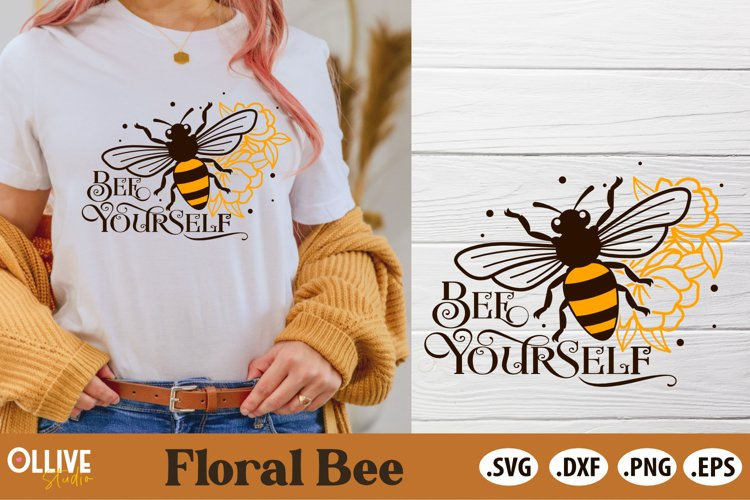 Bee Yourself SVG   Floral Bee SVG example image 1