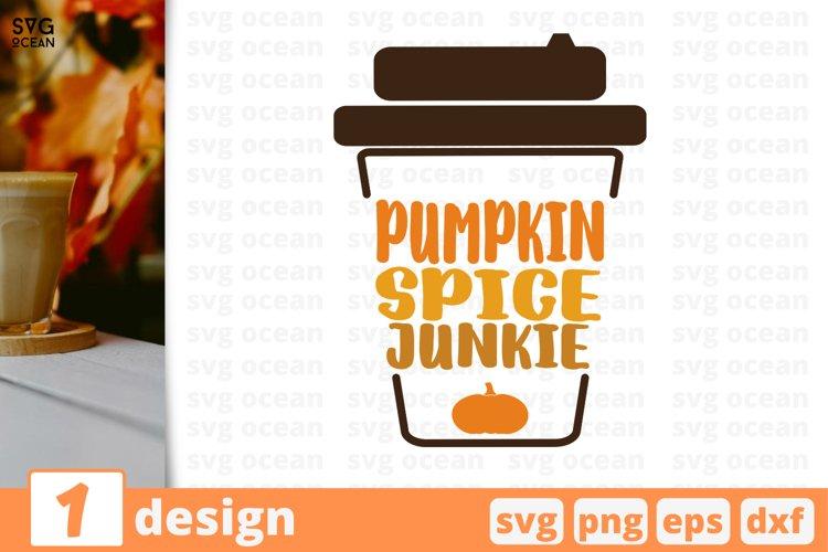 Pumpkin spice junkie SVG Cut file| Fall cricut | Autumn example image 1