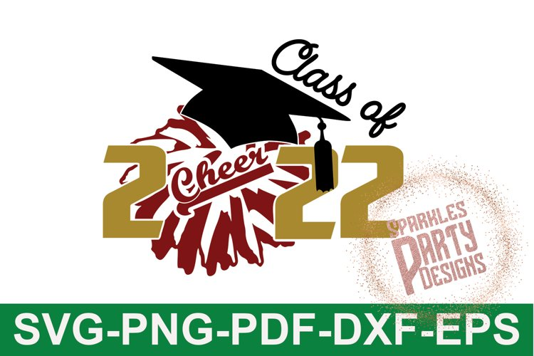 Class of 2022 Cheer Senior Sublimation SVG DXF PDF PNG