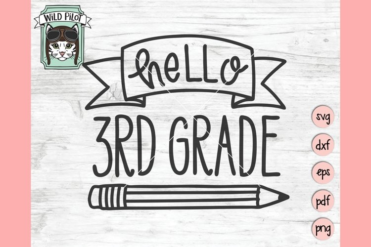 Hello 3rd Grade SVG, First Day of School SVG, Third Grade