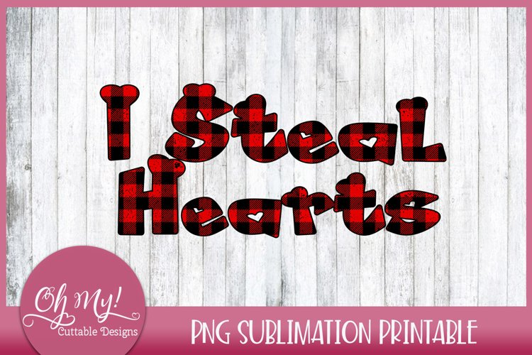 I Steal Hearts Valentine Sublimation Printable Design example image 1