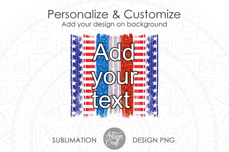 American flag sublimation PNG, Brushstrokes backsplashes example 1