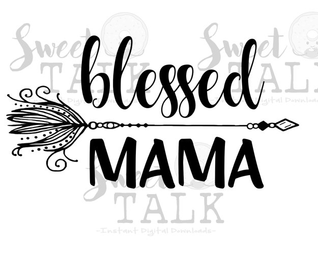 Blessed Mama-Instant digital download example image 1