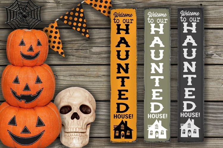 Welcome To Our Haunted House- Vertical Halloween SVG example image 1