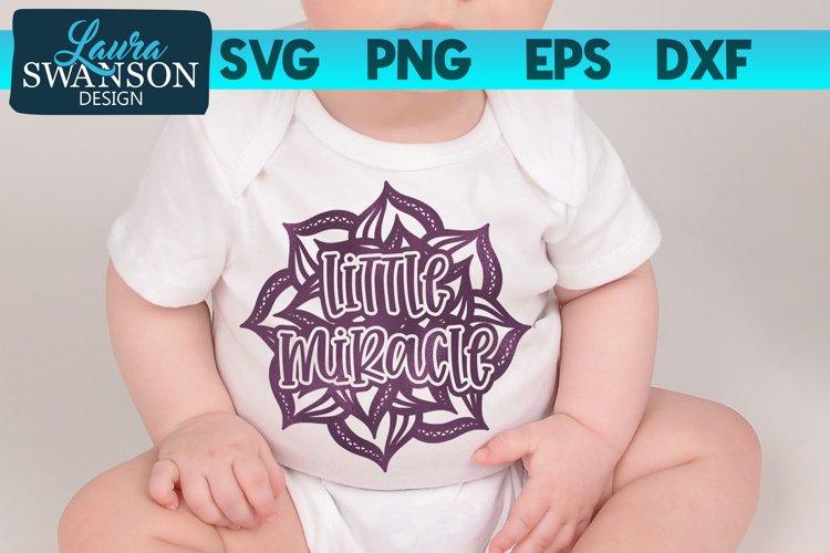 Little Miracle Mandala SVG Cut File
