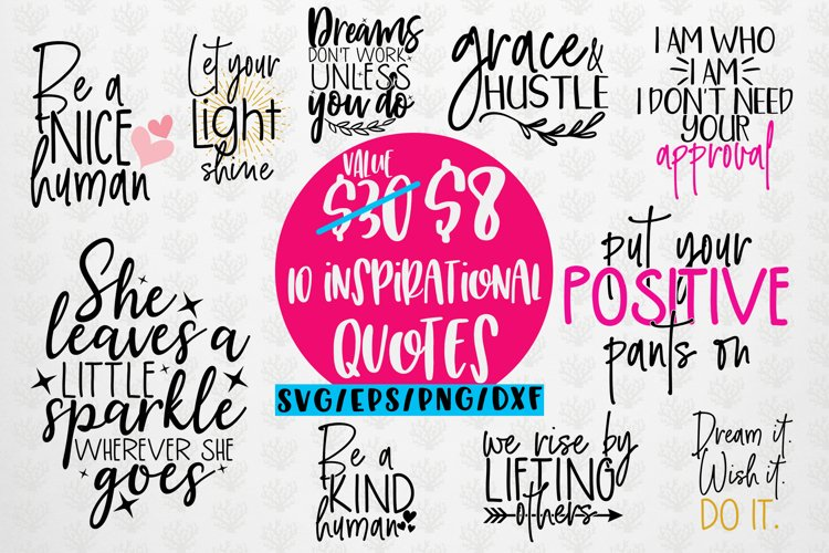 Inspirational SVG Bundle Quote - EPS DXF PNG example image 1
